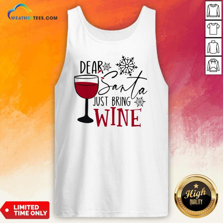 Yep Dear Santa Just Bring Wine Christmas Tank Top - Design By Weathertees.com