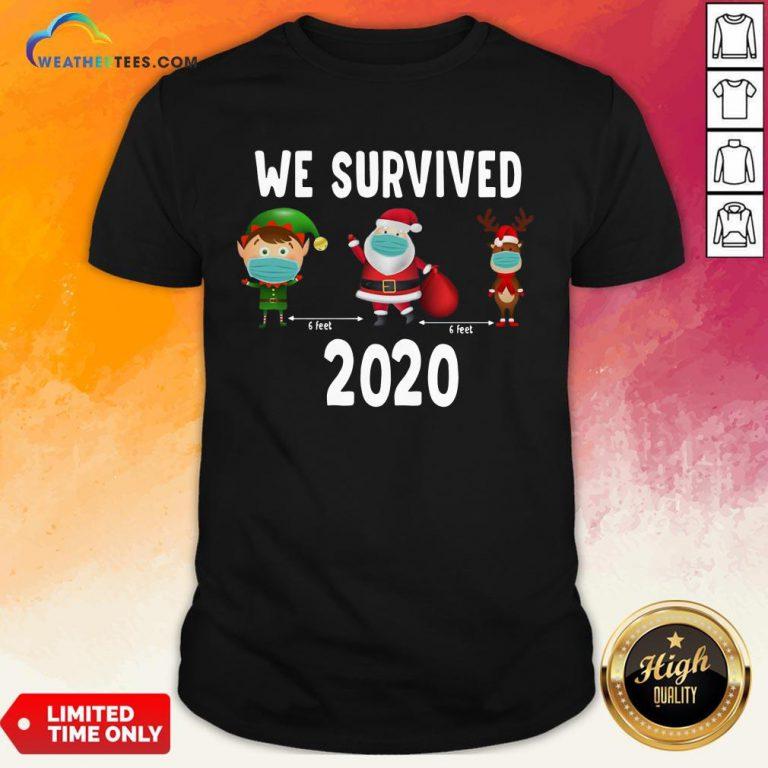 Awesome Elf Santa Claus Reindeer 6 Feet We Survived 2020 Christmas Shirt - Design By Weathertees.com
