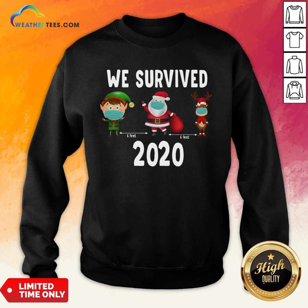 Awesome Elf Santa Claus Reindeer 6 Feet We Survived 2020 Christmas Sweatshirt - Design By Weathertees.com
