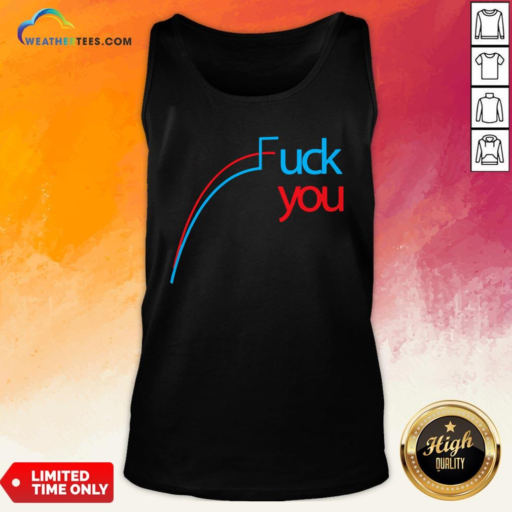 Awesome Fuck You Tank Top - Design By Weathertees.com