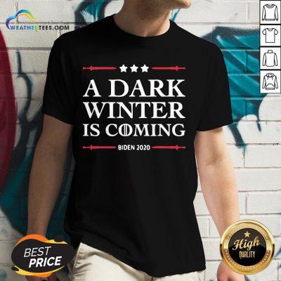 Best A Dark Winter Is Coming Joe Biden 2020 Stars Election V-neck - Design By Weathertees.com