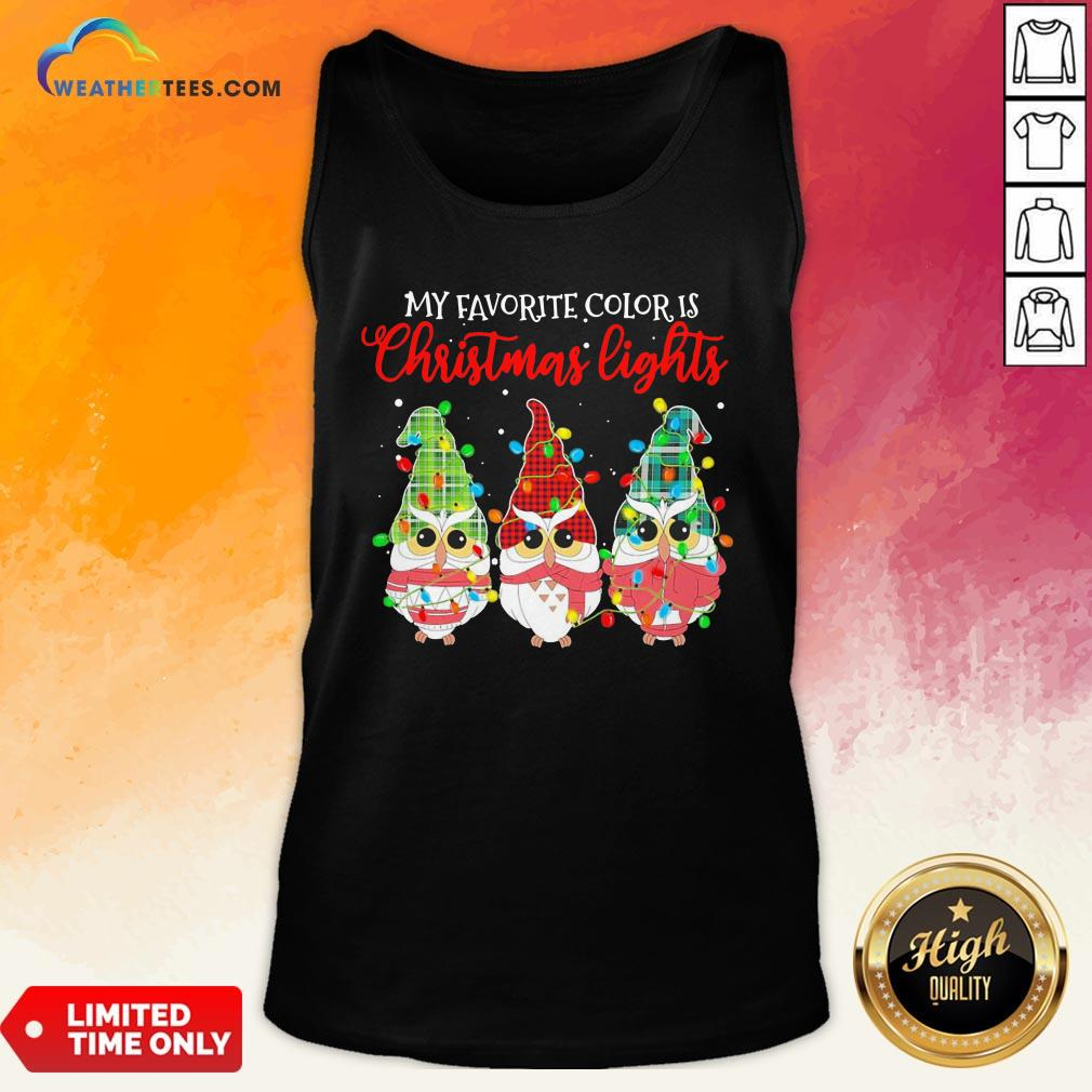 Best Awesome Owls Gnomes My Favorite Color Is Christmas Light Tank Top- Design By Weathertees.com