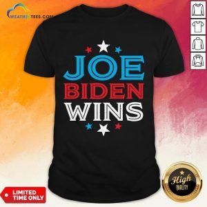 Best Joe Biden Wins President Victory 2020 Election White House Shirt - Design By Weathertees.com