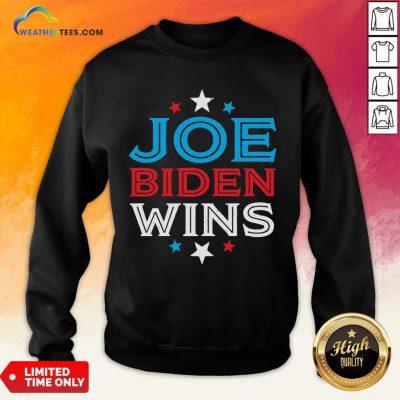 Best Joe Biden Wins President Victory 2020 Election White House Sweatshirt - Design By Weathertees.com