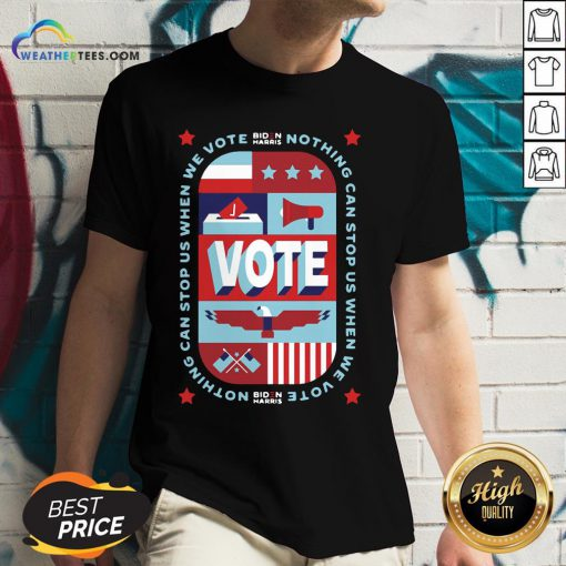 Best Nothing Can Stop Us When We Vote Classic V-neck- Design By Weathertees.com