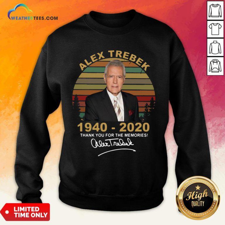 Better Alex Trebek 1940 – 2020 Thank You For The Memories Signature Vintage Sweatshirt- Design By Weathertees.com
