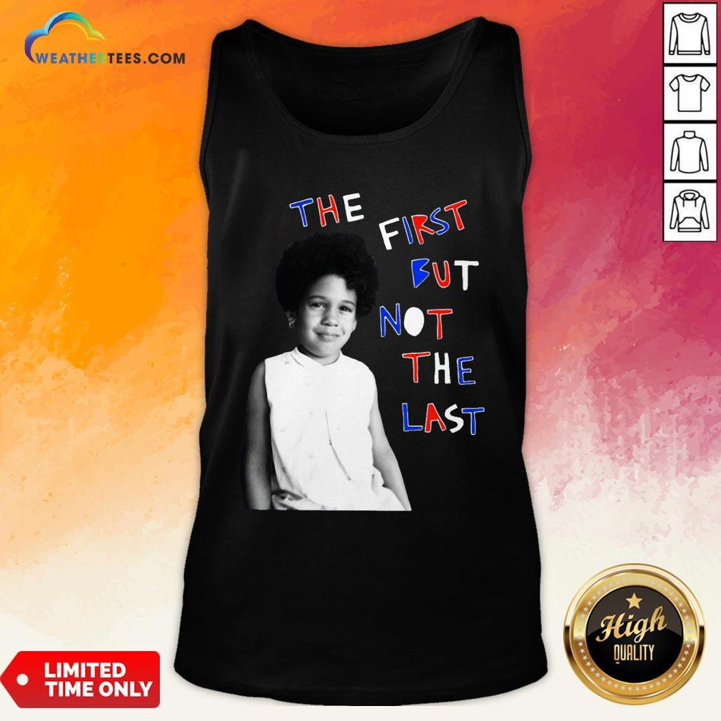 Better The First But Not The Last Classic Tank Top- Design By Weathertees.com