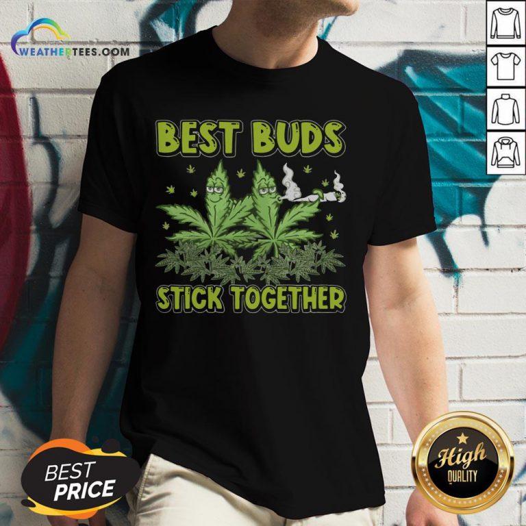Better Weed Best Buds Stick Together V-neck- Design By Weathertees.com