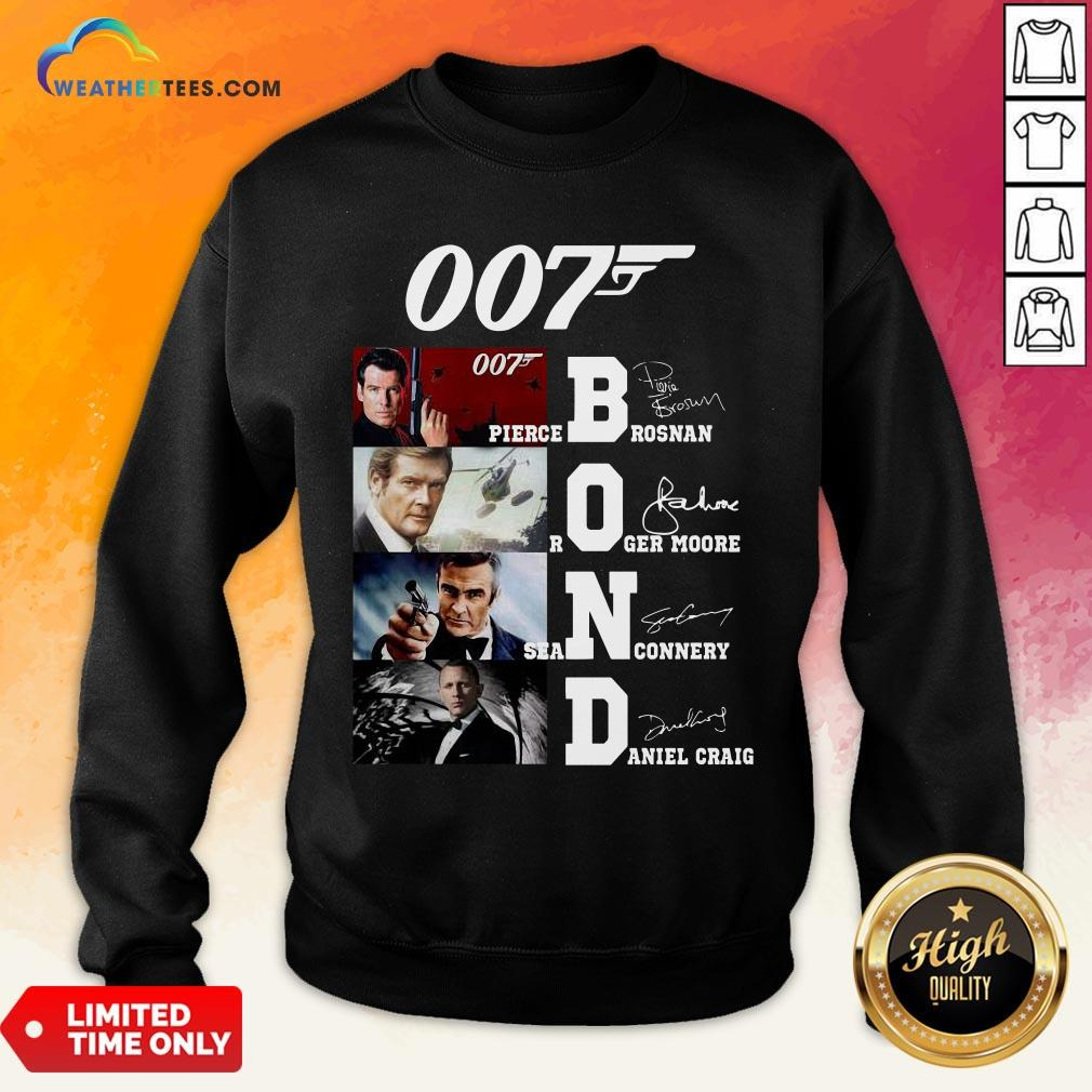 Brown James Bond 007 Pierce Brosnan Roger Moore Sean Connery Daniel Craig Signatures Sweatshirt - Design By Weathertees.com