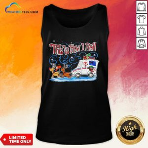 Caught Santa Reindeer This Is How I Roll Christmas Tank Top - Design By Weathertees.com