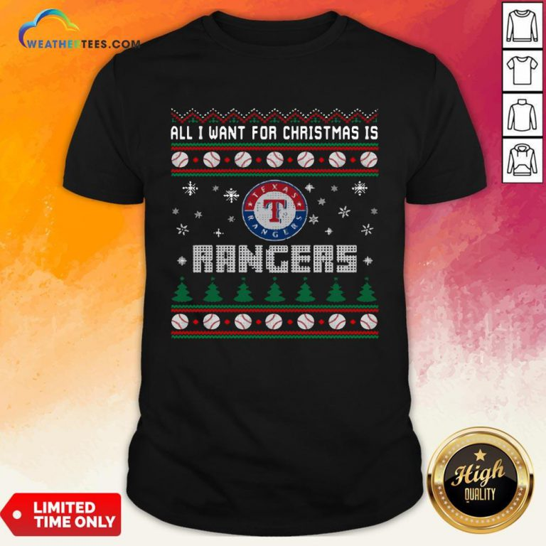 Crazy MLB All I Want For Christmas Is Texas Rangers Baseball Sports Shirt - Design By Weathertees.com
