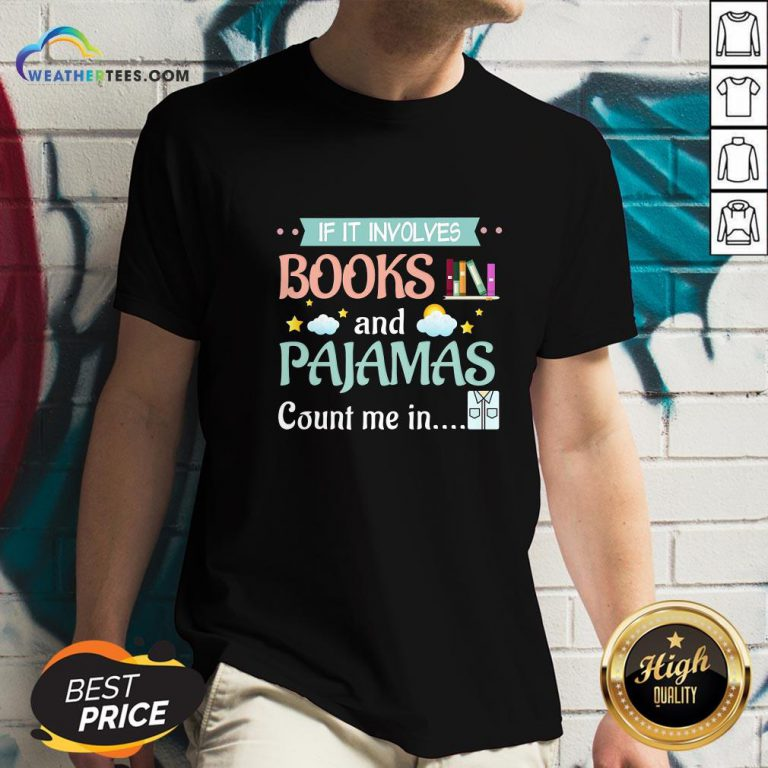 Fake If It Involves Books And Pajamas Count Me In V-neck- Design By Weathertees.com