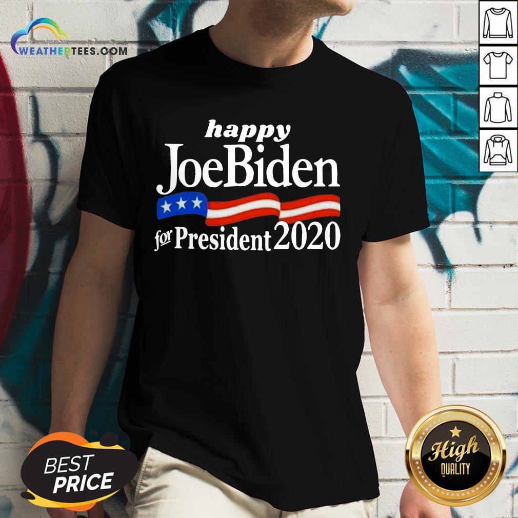 Feel Happy Joe Biden For President 2020 American Flag V-neck - Design By Weathertees.com