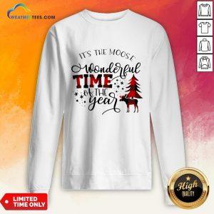 Fun It's The Moose Wonderful Time Of The Year Christmas Sweatshirt - Design By Weathertees.com