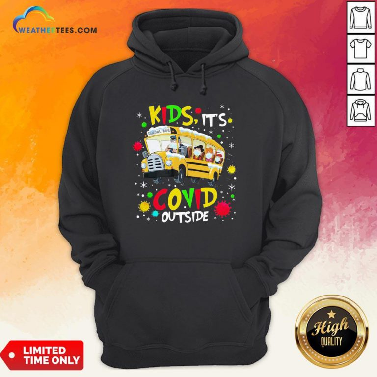 Go School Bus Kids It's Covid Outside Christmas Hoodie - Design By Weathertees.com