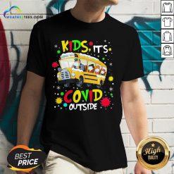 Go School Bus Kids It's Covid Outside Christmas V-neck - Design By Weathertees.com