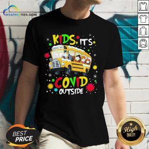 Go School Bus Kids It's Covid Outside Christmas V-neck - Design By Weathertees.com