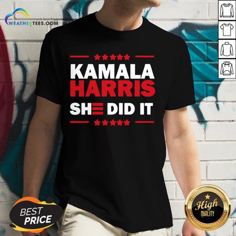 Good Biden Harris 2020 Kamala Harris She Did It 2021 V-neck- Design By Weathertees.com