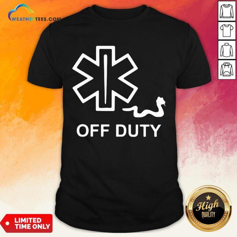 Good Emt Decal Off Duty Shirt - Design By Weathertees.com