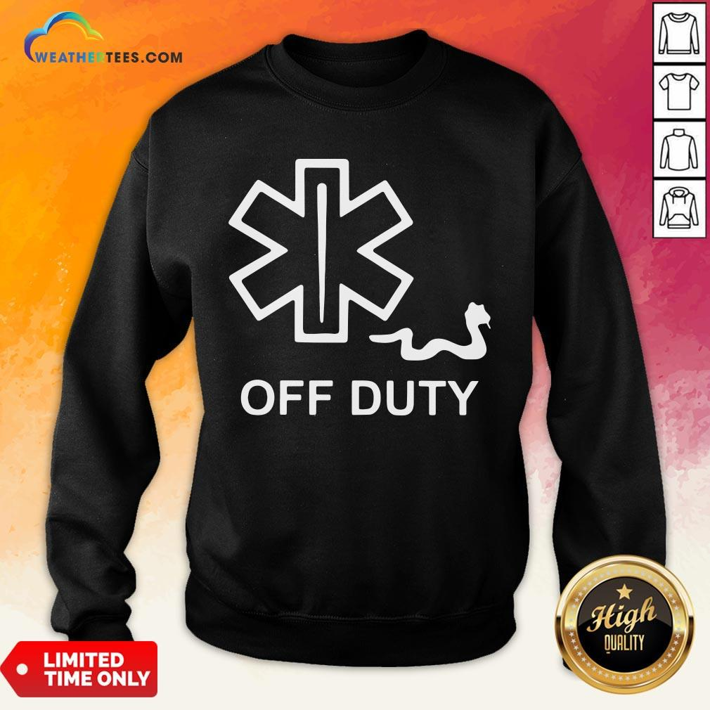 Good Emt Decal Off Duty Sweatshirt - Design By Weathertees.com
