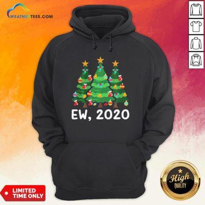 Good Ew 2020 Funny Christmas Pajama For Family Hoodie - Design By Weathertees.com
