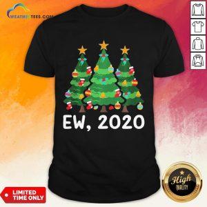 Good Ew 2020 Funny Christmas Pajama For Family Shirt - Design By Weathertees.com