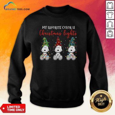 Good Snoopy My Favorite Color Is Christmas Lights Sweatshirt- Design By Weathertees.com