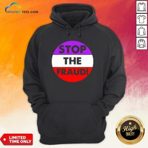 Good Stop The Fraud Presidential Election 2020 Hoodie - Design By Weathertees.com