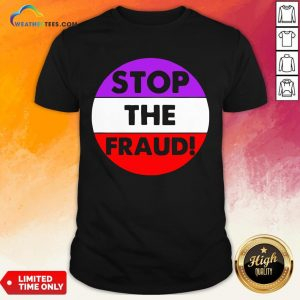 Good Stop The Fraud Presidential Election 2020 Shirt - Design By Weathertees.com