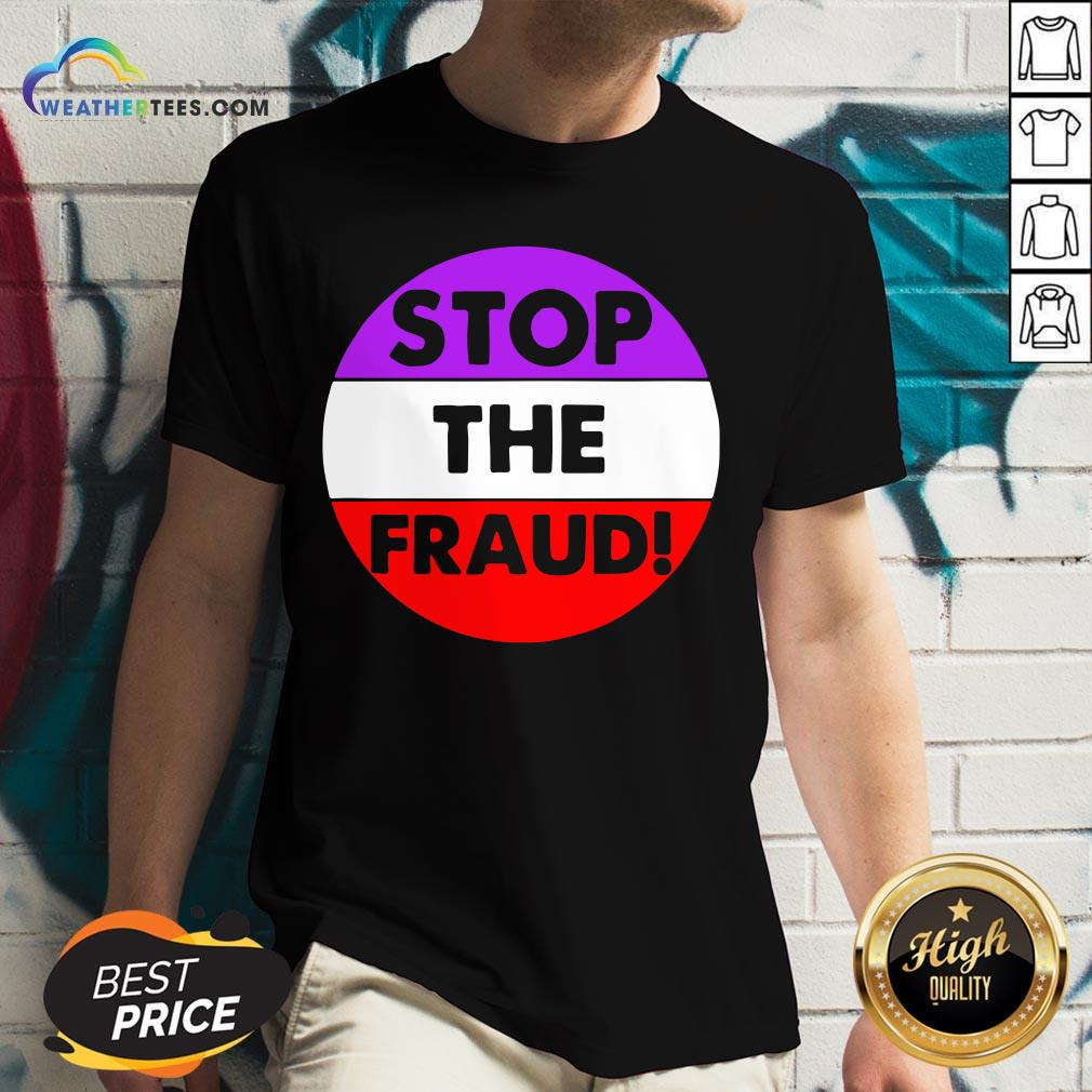Good Stop The Fraud Presidential Election 2020 V-neck - Design By Weathertees.com