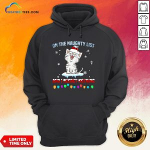 Half Cat Santa On The Naughty List And I Regret Nothing Hoodie - Design By Weathertees.com
