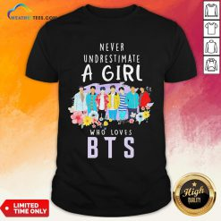 Happy Never Underestimate A Girl Who Loves BTS Shirt - Design By Weathertees.com