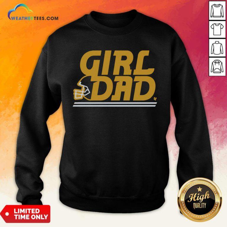 Like Kc Girl Dad Sweatshirt - Design By Weathertees.com