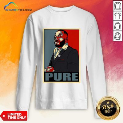 Long Pure I Am The Foundation Sweatshirt - Design By Weathertees.com