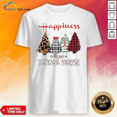 Look Happiness Is Being A School Nurse Christmas Shirt- Design By Weathertees.com