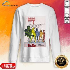 Make James Bond 007 Dr No Sweatshirt- Design By Weathertees.com