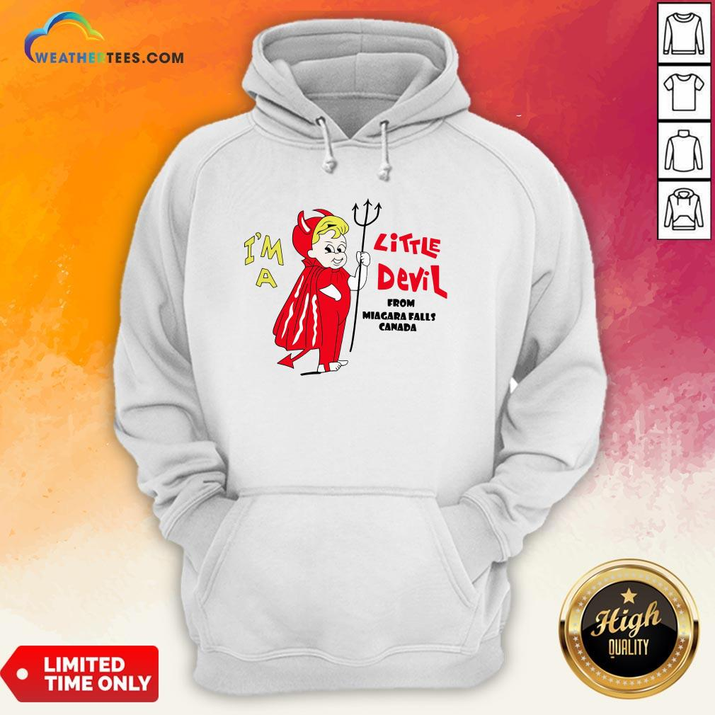 Miss I'm A Little Devil From Niagara Falls Canada Hoodie - Design By Weathertees.com