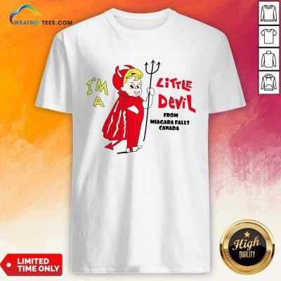 Miss I'm A Little Devil From Niagara Falls Canada Shirt - Design By Weathertees.com