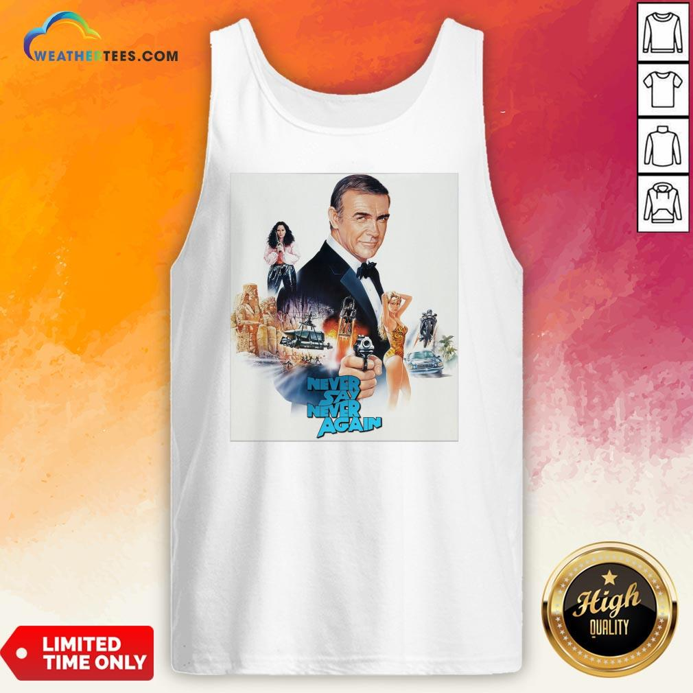 Mr Sean Connery Never Say Never Again Tank Top - Design By Weathertees.com