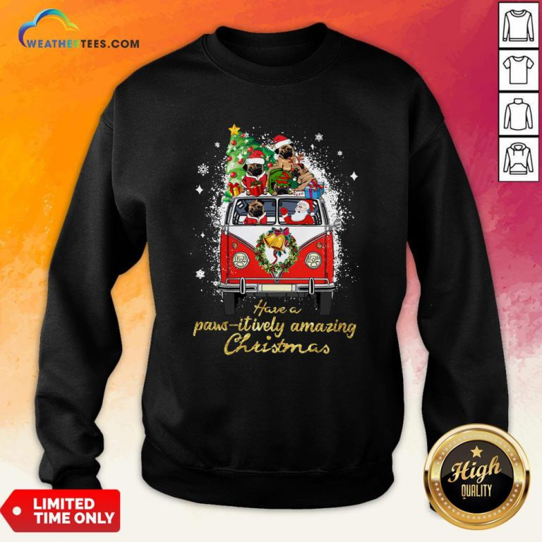 My Pug And Satan Claus Have A Pawsitively Amazing Christmas Sweatshirt - Design By Weathertees.com