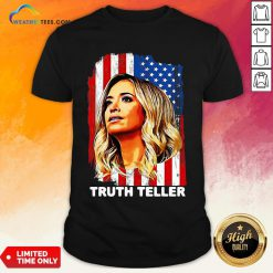 Nice American Flag Kayleigh Mcenany Truth Teller Funny Shirt- Design By Weathertees.com