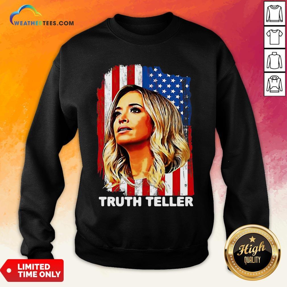 Nice American Flag Kayleigh Mcenany Truth Teller Funny Sweatshirt - Design By Weathertees.com