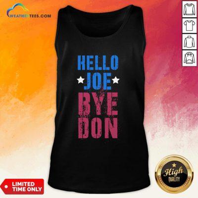 Official ByeDon Vintage Biden 8645 Anti Trump Hello Joe Bye Don 2020 Tank Top- Design By Weathertees.com