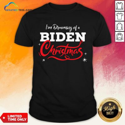 Official I'm Dreaming Of A Biden Christmas New President 2020 Shirt - Design By Weathertees.com