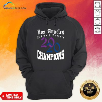 Official La Dodgers Lakers 2020 Champions World Series Baseball Finals Basketball Championship Hoodie - Design By Weathertees.com