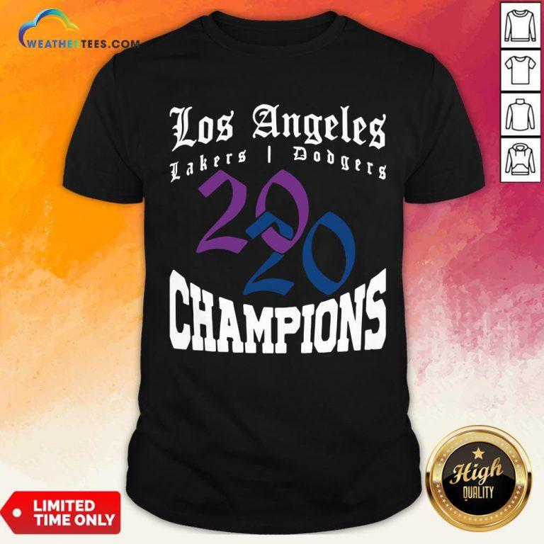 Official La Dodgers Lakers 2020 Champions World Series Baseball Finals Basketball Championship Shirt - Design By Weathertees.com