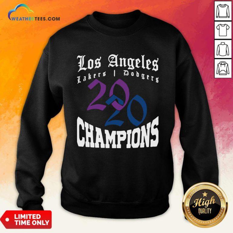 Official La Dodgers Lakers 2020 Champions World Series Baseball Finals Basketball Championship Sweatshirt - Design By Weathertees.com