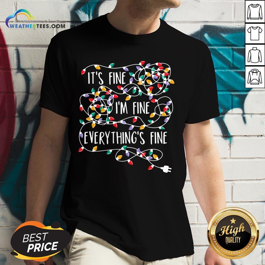 Original Its Fine Im Fine Every Things Fine V-neck - Design By Weathertees.com