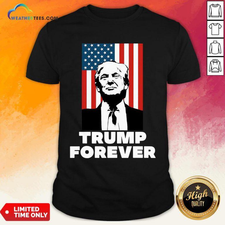 Original Trump Forever American Flag Shirt- Design By Weathertees.com