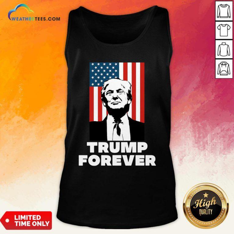 Original Trump Forever American Flag Tank Top- Design By Weathertees.com